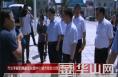 市长李毅到高新区检查中心城市综合治理工作推进情况